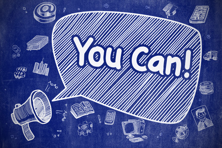 tu puedes: Burbuja del discurso con la frase You Can dibujos animados. Ilustración en azul pizarra. Concepto de publicidad. Gritando megáfono con la frase que pueda sobre la burbuja del discurso. Ilustración de dibujos animados. Concepto de negocio.