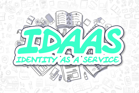 provide: IdaaS - Identity As A Service - Hand Drawn Business Illustration with Business Doodles. Green Inscription - IdaaS - Identity As A Service - Doodle Business Concept.