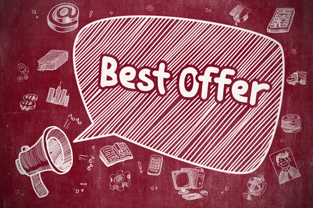 proposition: Best Offer on Speech Bubble. Hand Drawn Illustration of Screaming Horn Speaker. Advertising Concept. Speech Bubble with Phrase Best Offer Doodle. Illustration on Red Chalkboard. Advertising Concept.