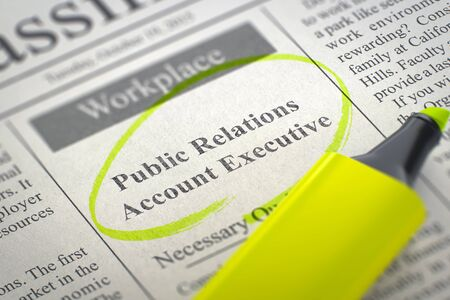 account executive: Public Relations Account Executive - Vacancy in Newspaper, Circled with a Yellow Marker. Blurred Image with Selective focus. Hiring Concept. 3D.