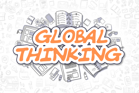 Global Thinking Doodle Illustration of Orange Text and Stationery Surrounded by Cartoon Icons. Business Concept for Web Banners and Printed Materials. Stock Photo