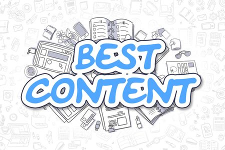 rewriting: Blue Inscription - Best Content. Business Concept with Doodle Icons. Best Content - Hand Drawn Illustration for Web Banners and Printed Materials.