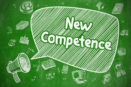 Business Concept. Loudspeaker with Wording New Competence. Cartoon Illustration on Green Chalkboard. New Competence on Speech Bubble. Doodle Illustration of Shouting Mouthpiece. Advertising Concept.