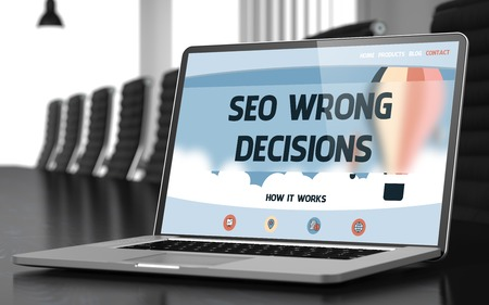 unsound: SEO Wrong Decisions - Landing Page with Inscription on Laptop Display on Background of Comfortable Meeting Room in Modern Office. Closeup View. Toned Image. Selective Focus. 3D Illustration.
