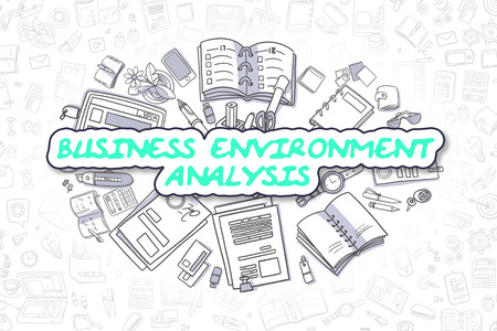 environmental analysis: Business Environment Analysis - Hand Drawn Business Illustration with Business Doodles. Green Inscription - Business Environment Analysis - Doodle Business Concept.