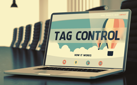 descriptor: Closeup Tag Control Concept on Landing Page of Laptop Screen in Modern Conference Hall. Toned Image with Selective Focus. 3D Rendering. Stock Photo