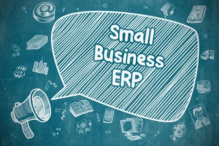erp: Small Business ERP on Speech Bubble. Hand Drawn Illustration of Shrieking Loudspeaker. Advertising Concept. Stock Photo