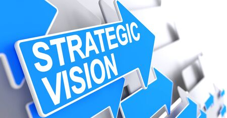 strategic position: Strategic Vision - Label on the Blue Pointer. 3D.