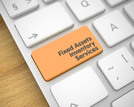 assets: Fixed Assets Inventory Services - Orange Keyboard Key. 3D. Stock Photo
