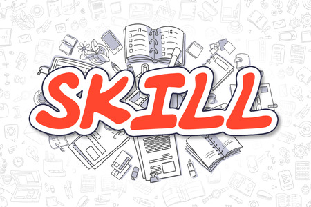 Skill - Cartoon Red Inscription. Business Concept. Stock Photo