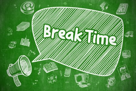 green chalkboard: Break Time - Cartoon Illustration on Green Chalkboard.