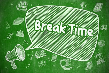 Break Time - Cartoon Illustration on Green Chalkboard.