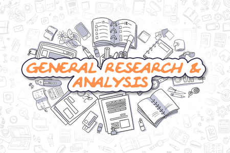 general: General Research And Analysis - Business Concept.