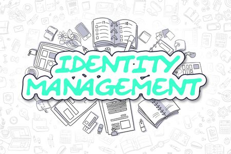 identity management: Identity Management - Doodle Green Text. Business Concept.