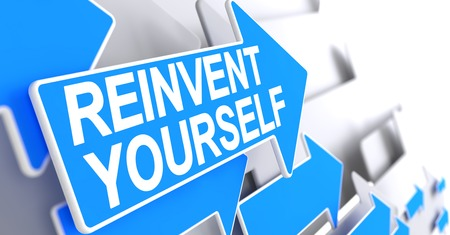 Reinvent Yourself - Text on Blue Pointer. 3D.