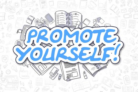 promote: Promote Yourself - Cartoon Blue Word. Business Concept. Stock Photo