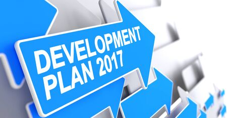 year increase: Development Plan 2017, Inscription on the Blue Pointer. Development Plan 2017 - Blue Pointer with a Label Indicates the Direction of Movement. 3D. Stock Photo
