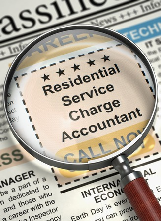 accrual: Residential Service Charge Accountant - Close Up View of Job Vacancy in Newspaper with Magnifier. Newspaper with Vacancy Residential Service Charge Accountant. Job Search Concept. Blurred Image. 3D. Stock Photo