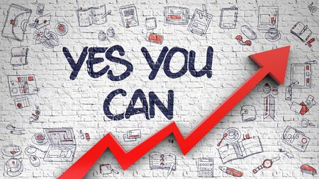 yes you can: Yes You Can Drawn on White Wall. Stock Photo