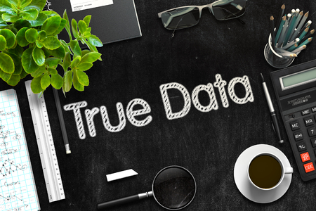 verifiable: Black Chalkboard with True Data Concept. 3D Rendering. Stock Photo