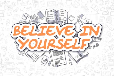 self assurance: Believe In Yourself - Doodle Orange Text. Business Concept. Stock Photo