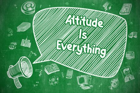 Attitude Is Everything - Business Concept.