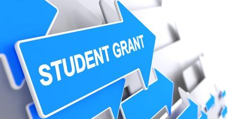 post secondary schools: Student Grant - Label on Blue Arrow. 3D.