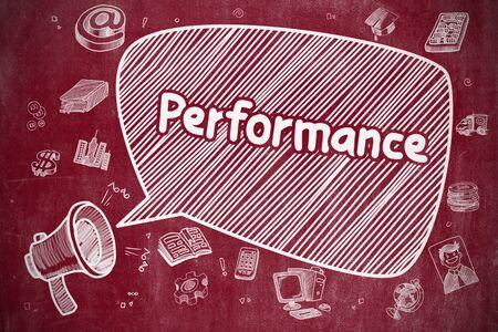 Performance - Hand Drawn Illustration on Red Chalkboard. Stock Photo