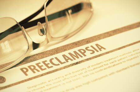 morbidity: Diagnosis - Preeclampsia. Medicine Concept. 3D Illustration.