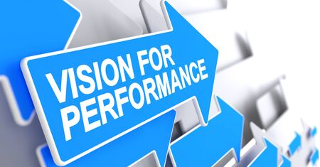 Vision For Performance - Message on Blue Arrow. 3D.