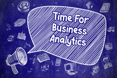 Time For Business Analytics - Business Concept.