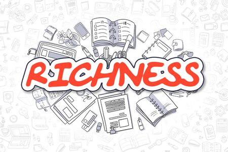 Richness - Doodle Red Text. Business Concept.
