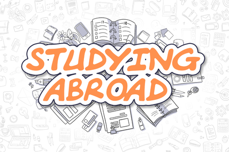 Studying Abroad - Doodle Orange Text. Business Concept.