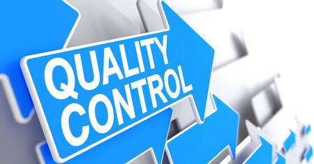 Quality Control, Inscription on Blue Cursor. Quality Control - Blue Cursor with a Label Indicates the Direction of Movement. 3D Render.