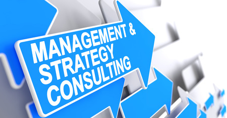 Management And Strategy Consulting - Text on Blue Arrow. 3D.