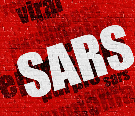 Medicine concept: SARS on Red Wall .