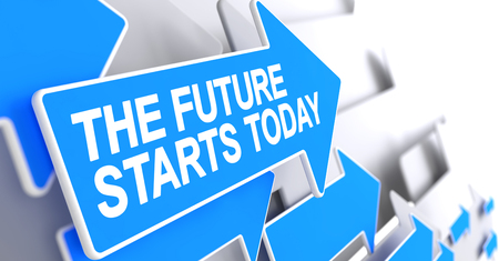 The Future Starts Today - Label on Blue Arrow. 3D.