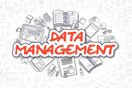 systematization: Data Management - Sketch Business Illustration. Red Hand Drawn Inscription Data Management Surrounded by Stationery. Doodle Design Elements.