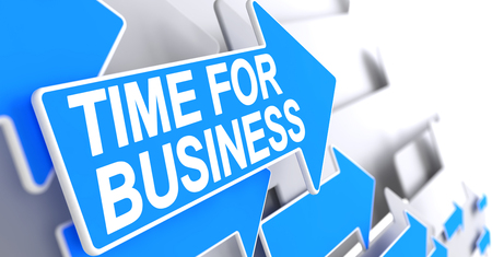 Time For Business, Text on Blue Arrow. Time For Business - Blue Arrow with a Inscription Indicates the Direction of Movement. 3D. Stock Photo