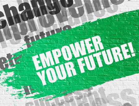 aspirational: Empower Your Future on the Brick Wall.