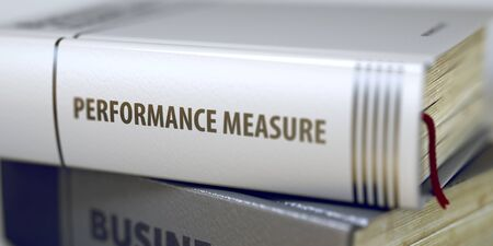 outcomes: Performance Measure Concept on Book Title. 3d.