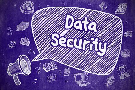 吹き出しのデータ セキュリティ。ホーン スピーカーをどうこくの漫画イラスト。広告の概念。ビジネス コンセプトです。フレーズ データ セキュリティとメガホン。手は、青い黒板に図を描かれました。
