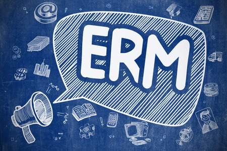 Speech Bubble with Inscription ERM - Enterprise Risk Management Hand Drawn. Illustration on Blue Chalkboard. Advertising Concept.