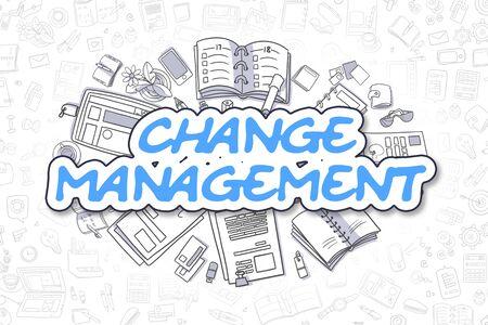 Business Illustration of Change Management. Doodle Blue Inscription Hand Drawn Doodle Design Elements. Change Management Concept.