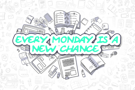 Every Monday Is A New Chance - Business Concept. Stock Photo