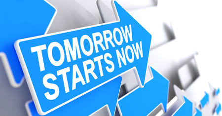 Tomorrow Starts Now - Label on the Blue Arrow. 3D. Stock Photo