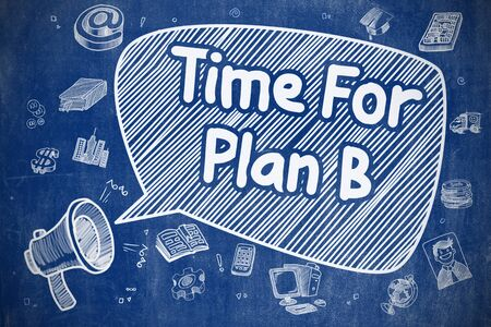 Time For Plan B - Cartoon Illustration on Blue Chalkboard. Lizenzfreie Bilder