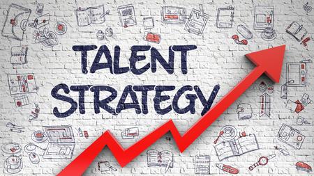 Talent Strategy Drawn on White Brick Wall.