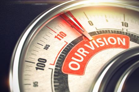 Unsere Vision - Text auf konzeptionelle Skala mit roter Nadel. 3D