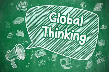Global Thinking on Speech Bubble. Cartoon Illustration of Screaming Bullhorn. Advertising Concept. Business Concept. Mouthpiece with Phrase Global Thinking. Cartoon Illustration on Green Chalkboard. Stock fotó